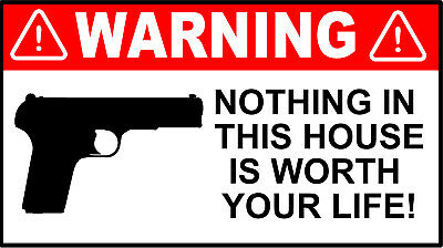 Nothing in This House is Worth Dying funny decal door warning