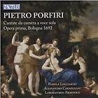 Pietro Porfiri - : Cantate da camera a voce sola, Opera prima, Bologna 1692 (2015)