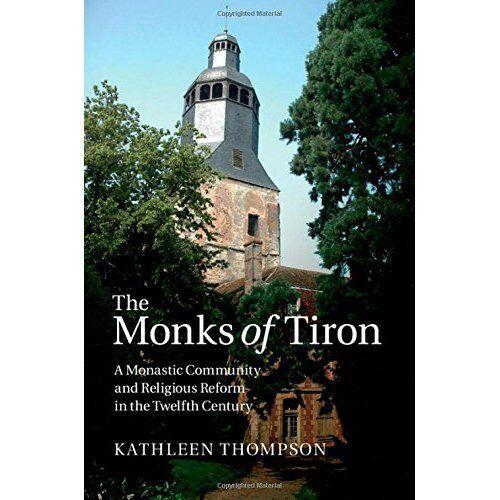 1 of 1 - Monks Tiron Monastic Community Religious . 9781107021242 Cond=LN:NSD SKU:3202020