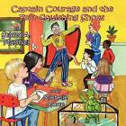 Captain Courage & the Fear-Squishing Shoes by Stacey A Marshall (Paperback / softback, 2012)