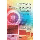 Horizons in Computer Science Research: Volume 10 by Nova Science Publishers Inc (Hardback, 2015)
