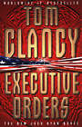 Executive Orders by Tom Clancy (Paperback, 1997)