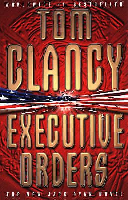 """VERY GOOD"" Executive Orders, Clancy, Tom, Book"
