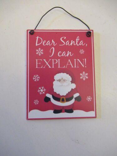 """je peux expliquer!/"""" Noël Plaque Little Red suspendu en bois Santa /""""cher Père Noël"""