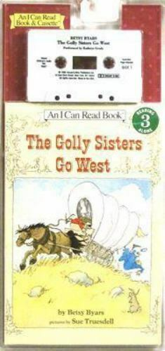 The Golly Sisters Go West Book and Tape (I Can Read Book 3) by Byars, Betsy
