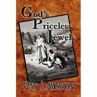 God's Priceless Jewels 9781451216905 by Pat Lawson Paperback