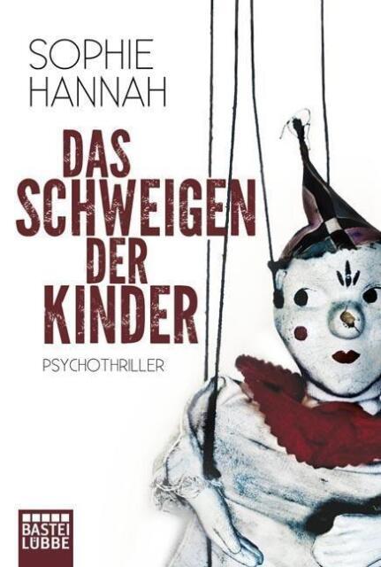 Hannah, Sophie - Das Schweigen der Kinder: Psychothriller /2