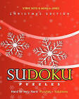 Sudoku Puzzles - Christmas Edition, Hard to Very Hard: Puzzles + Solutions by Steve Soto, Monica Jones (Paperback / softback, 2009)