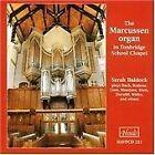 The Marcussen Organ In Tonbridge School Chapel (1998)