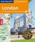 POLYGLOTT Reiseführer London zu Fuß entdecken von Josephine Grever (2016, Ringbuch)