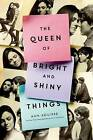 The Queen of Bright and Shiny Things by Ann Aguirre (Hardback, 2015)