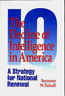The Decline of Intelligence in America: A Strategy for National Renewal by Seymour W. Itzkoff (Paperback, 1994)