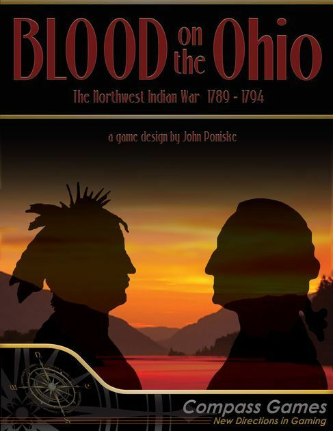 Blood On The Ohio - WASHINGTON'S WASHINGTON'S WASHINGTON'S Indiana Guerra 1789-1794 - Compass giocos b04a9d