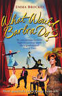 What Would Barbra Do? by Emma Brockes (Paperback, 2008)