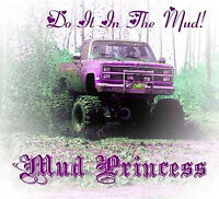 Mud Truck T-shirt 4x4 Mud Princess Offroad Bogger Mudder Do It In The Mud White