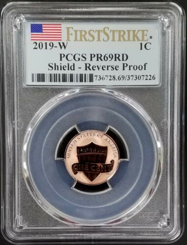 2019 W Reverse Proof Lincoln Cent certified First Strike PR 69 RD by PCGS!