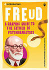 Introducing Freud: A Graphic Guide by Richard Appignanesi, Oscar Zarate (Paperback, 2007)