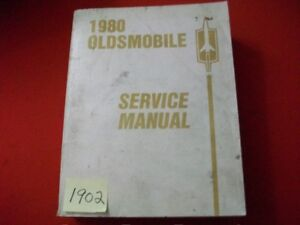 1980-FACTORY-OLDSMOBILE-SERVICE-MANUAL-98-88-STARFIRE-TORONADO-CUTLASS-amp-MORE