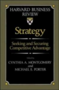 Harvard Business Review Book: Strategy: Seeking and Securing Competitive... 2