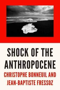 The-Shock-of-the-Anthropocene-The-Earth-History-and-Us-9781784785031