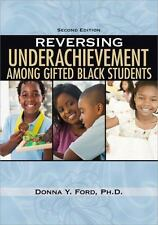 Reversing Underachievement among Gifted Black Students, 2E