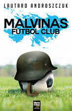MALVINAS FÚTBOL CLUB - Androszczuk, Lautaro - Soccer Book Argentina 2017