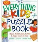 The Everything Kids' Puzzle Book: Mazes, Word Games, Puzzles & More! Hours of Fun! by Jennifer A. Ericsson, Beth L. Blair (Paperback, 2002)