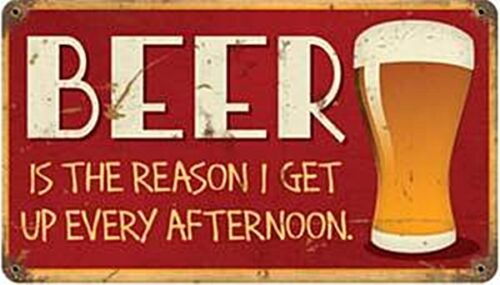 pst 148 Beer Is The Reason.. rusted funny metal sign