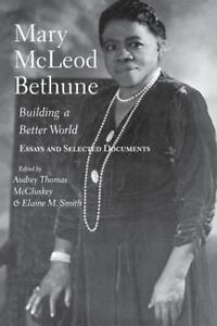 Mary-McLeod-Bethune-Building-a-Better-World-Essays-and-Selected