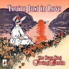 You're Just in Love - The Stars Sing Irving Berlin 5031344090032 CD