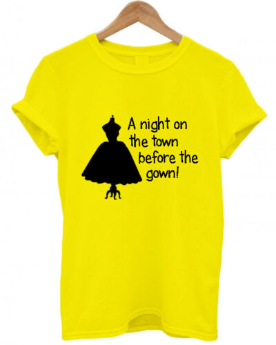 """NIGHT T SHIRTS /""""A NIGHT ON THE TOWN BEFORE THE GOWN/"""" PERSONALISED HEN DO"""