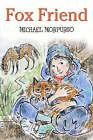 Fox Friend by Michael Morpurgo (Paperback, 2005)