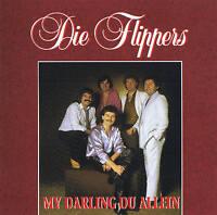 """DIE FLIPPERS """"My Darling du allein"""" alte 5er Besetzung! NEU & OVP Bellaphon 1995"""