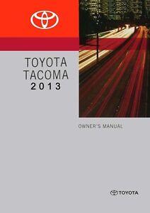 2013 toyota tacoma owners manual user guide reference operator book rh ebay com Tacoma 6-Speed Toyota Tacoma Service Manual