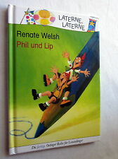 Laterne Laterne - PHIL UND LIP - Renate Welsh