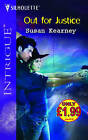 Out for Justice by Susan Kearney (Paperback, 2006)