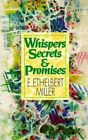 Whispers, Secrets and Promises by E Ethelbert Miller (Paperback / softback, 1998)