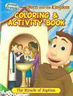Coloring & Activity Book  : Ep 05: Born Into the Kingdom by Herald Entertainment, Inc (Paperback / softback, 2013)
