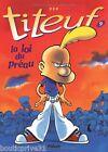 Livre enfant - Titeuf Tome 9 - La Loi Du Préau