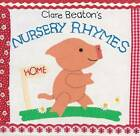 Clare Beaton's Nursery Rhymes by Clare Beaton (Board book, 2010)