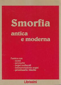 SMORFIA-ANTICA-E-MODERNA-1997-Librissimi-nomi-proverbi-segni-zodiacali-sogni
