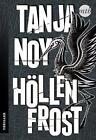 Höllenfrost von Tanja Noy (2015, Taschenbuch)