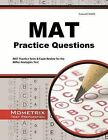 MAT Practice Questions: MAT Practice Tests & Exam Review for the Miller Analogies Test by Mat Exam Secrets Test Prep Team (Paperback / softback, 2015)