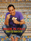 Made in Italy by David Rocco (Hardback, 2011)