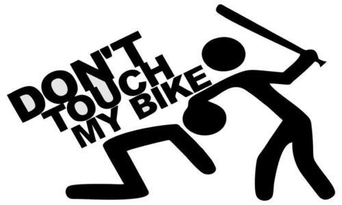 Autocollant sticker tuning voiture moto don/'t touch bike pas toucher vélo