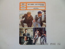 CARTE FICHE CINEMA 2001 SPY GAME JEU D'ESPIONS Robert Redford Brad Pitt Dillane