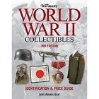 Warman's World War II Collectibles: Identification and Price Guide by John Adams-Graf (Paperback, 2014)