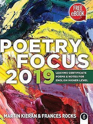 Poetry Focus 2019: Leaving Certificate Poems & Notes for En... by Kieran, Martin