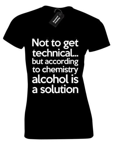 NOT TO GET TECHNICAL LADIES T SHIRT DRINKING BEER WINE JOKE CHEMISTRY PUB DRUNK