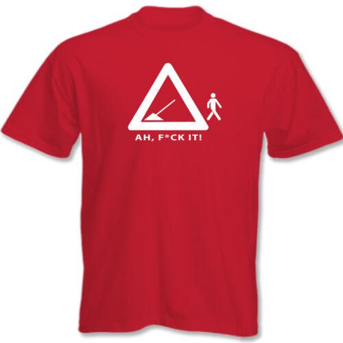 F#ck It Mens Funny Workmen T-Shirt Road Works Builder Plasterer Electrician Ah